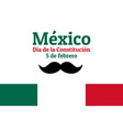concept constitution day in mexico vector image vector image