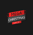 mega christmas sale label vector image vector image