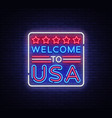 welcome to usa neon sign welcome to usa vector image vector image