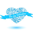 be my valentine blue heart triangles ribbon vector image vector image
