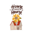 home sweet - lettering concept decorative vector image vector image