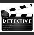 detective clapperboard vector image vector image