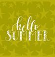lettering summer card handdrawn positive vector image vector image