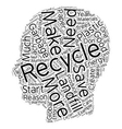 Why Everyone Should Recycle text background vector image vector image