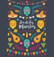 dia de los muertos mexican day dead vector image vector image