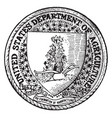 the seal of the department of agriculture of the vector image vector image