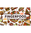 finger food web banner hand drawn template vector image vector image