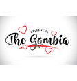 the gambia welcome to word text with handwritten vector image