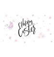 hand lettering happy easter phrase with vector image