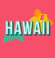 hawaii vintage 3d lettering retro bold font vector image