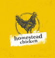 homestead chicken locally grown organic eco food vector image