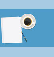 paper pen and hot coffee vector image