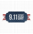 Patriot Day 11th September realistic Label vector image vector image