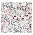 bronchitis text background wordcloud concept vector image vector image