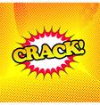 Crack comic book retro cartoon vector image vector image