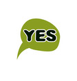 green yes checkmark right voting sign choice vector image