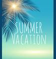 summer vacation natural background vector image