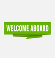 welcome aboard vector image vector image