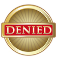 Denied Gold Label vector image vector image