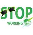 stop working vector image vector image