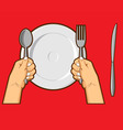 Hands Holding Spoon Fork Knife vector image vector image
