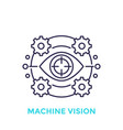 machine vision icon visual recognition line vector image vector image