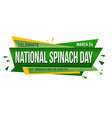 national spinach day banner design vector image vector image