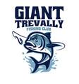 giant trevally fishing club logo vector image vector image