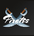 pirates game element with crossed swords vector image vector image