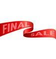 red silky final sale banner design vector image