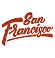 san francisco lettering phrase on white vector image vector image
