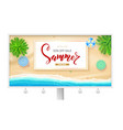 billboard with summer beach seashore poster for vector image vector image