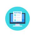 online survey feedback form on screen icon vector image vector image