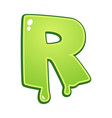 slimy font type letter r vector image vector image