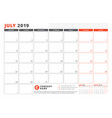 calendar template for july 2019 business planner vector image
