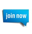 join now blue 3d realistic paper speech bubble vector image vector image