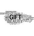 beauty gift certificates give the gift that will vector image vector image