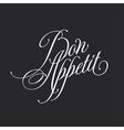 Bon appetit Retro style lettering Calligraphic vector image vector image