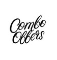 combo offers hand written lettering vector image