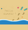 hello summer with flip flops and foot prints on vector image