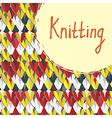 Knitting background with frame hand drawn vector image vector image
