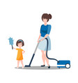 mother and daughter are cleaning house vector image
