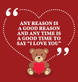 Inspirational love marriage quote Any reason i a vector image
