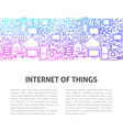 internet of things line design template vector image vector image