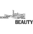 beauty schools should you attend one text word vector image vector image