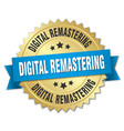 digital remastering round isolated gold badge vector image vector image