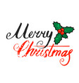 merry christmas hand lettering isolated on white vector image vector image