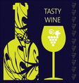 Tasty wine card a bottle with glass and grape sign vector image vector image