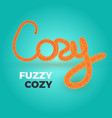 cozy text vector image