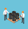 isometric businessman checking oil barrel vector image
